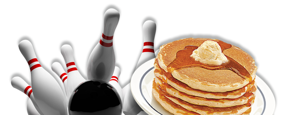 Bowling Pins & Pancakes
